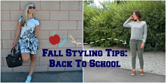Fall Styling Tips:  Back To School