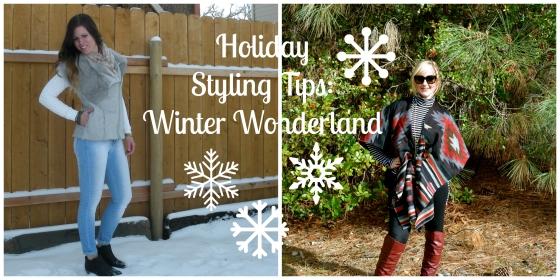 Holiday Styling Tips: Winter Wonderland