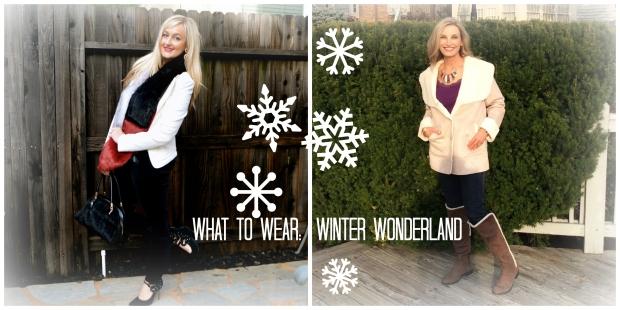 What To Wear:  Winter Wonderland